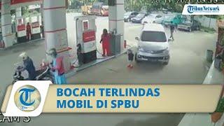 Viral Video Seorang Bocah Tertabrak dan Terlindas Mobil di SPBU, sang Ibu Teriak Histeris