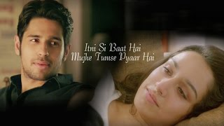 Itni Si Baat Hain - Sidharth Malhotra & Shraddha Kapoor Forever | Arijit Singh