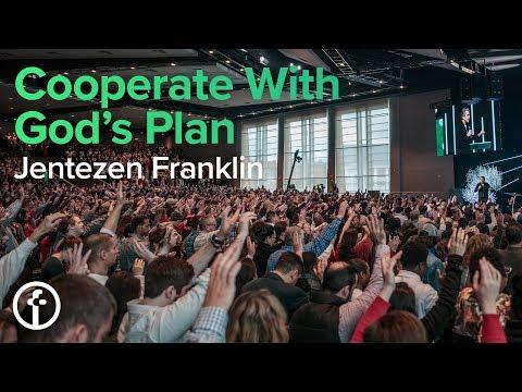Cooperate With God's Plan | Jentezen Franklin