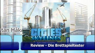 Cities Skylines Das Brettspiel von KOSMOS - Review - Die Brettspieltester