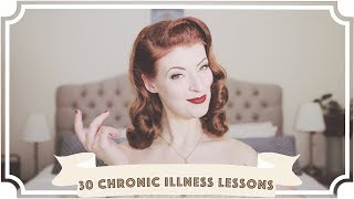 30 Lessons about life with a chronic illness... [CC]