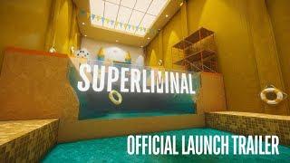 Superliminal video
