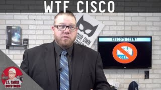 New CCNA Certification - No More CCENT! & More in 2020!  WTF Cisco!?!