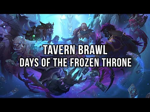 Tavern Brawl - Days of the Frozen Throne