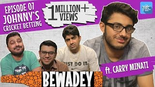 PDT Bewadey ft. carryminati | S01E07 | johnny