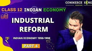 #11, Industrial reform   Need of government sector   Indian economic development   Class 12