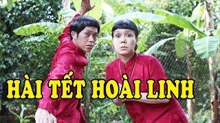 Hài Kinh Điển Tết - Cười Lộn Ruột Khi Xem Hài Tết Hoài Linh, Việt Hương 2020
