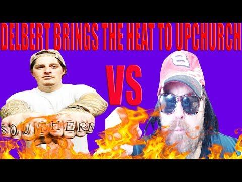 Delbert drops flaming hot Upchurch dis track  #RHEC