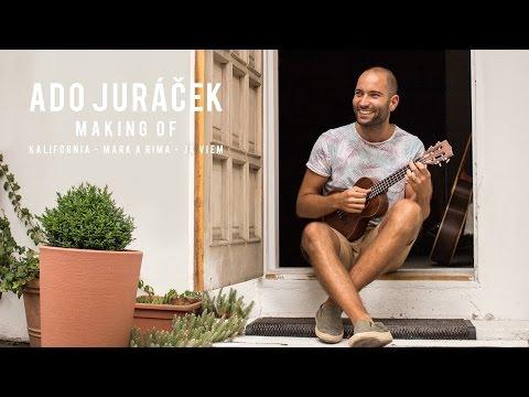 Ado Juráček - Ado Juráček - Making of Kalifornia, Mark a Rima, Ja viem