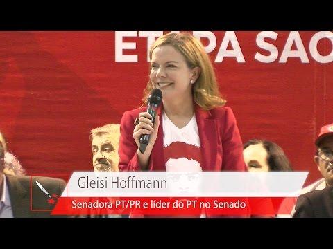 Gleisi Hoffmann   VI Congresso Nacional do PT – Abertura da Etapa Paulista