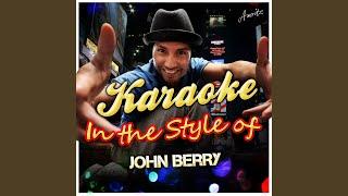 Power Windows (In the Style of John Berry) (Karaoke Version)