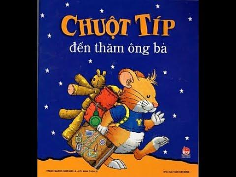 """Truyện"""" Chuột Tip đến thăm ông bà"""""""