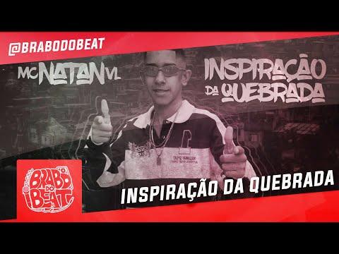 MC Natan VL - Inspiração da Quebrada (DJ Biel Elite) Brabo dos Beats