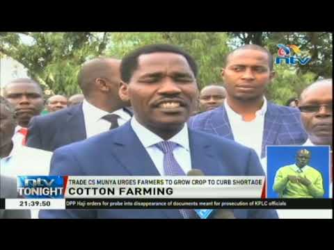 CS Peter Munya urges farmers to grow cotton to curb shortage