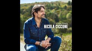 Nicola Ciccone   Le Long Chemin