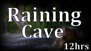 """12hrs Raining Cave """"Sleep Sounds"""" ASMR"""