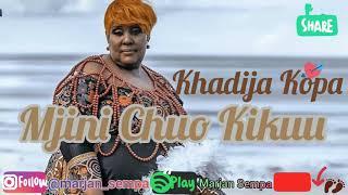 Taarab: Khadija Kopa – Mjini Chuo Kikuu . Audio