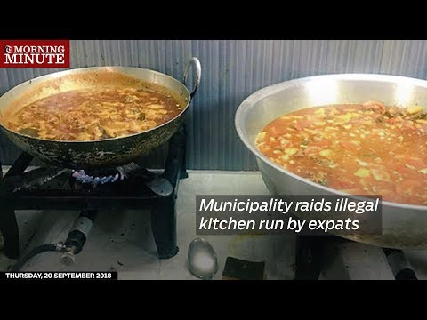 Municipality raids illegal kitchen run by expats