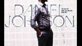 You Make Me - Daniel Johnson