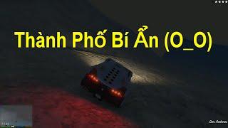 GTA 5 Phượt #3 - Đi Tìm Thành Phố Bí Ẩn (North Yankton)