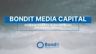 BondIt / ScreenCraft Film Grant Fund - Application Process