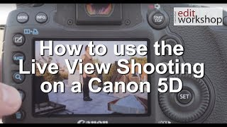 How to use the Live View Shooting on a Canon 5D MK III