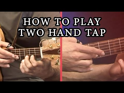 Maneli Jamal - Acoustic Guitar Lesson 1 - Two Hand Tap
