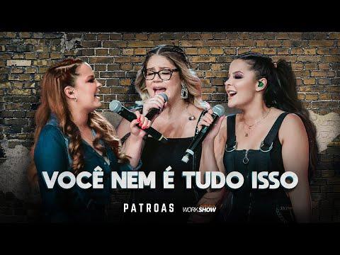 Marília Mendonça & Maiara e Maraisa - Você nem é tudo isso