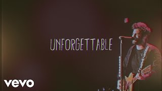 Thomas Rhett   Unforgettable (Lyric Video)