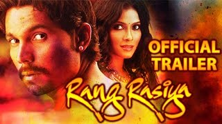 Rang Rasiya - Official Trailer