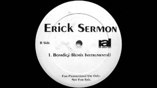 Erick Sermon - Bomdigi (Remix Instrumental)