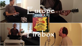 Europe - Firebox (One man cover)