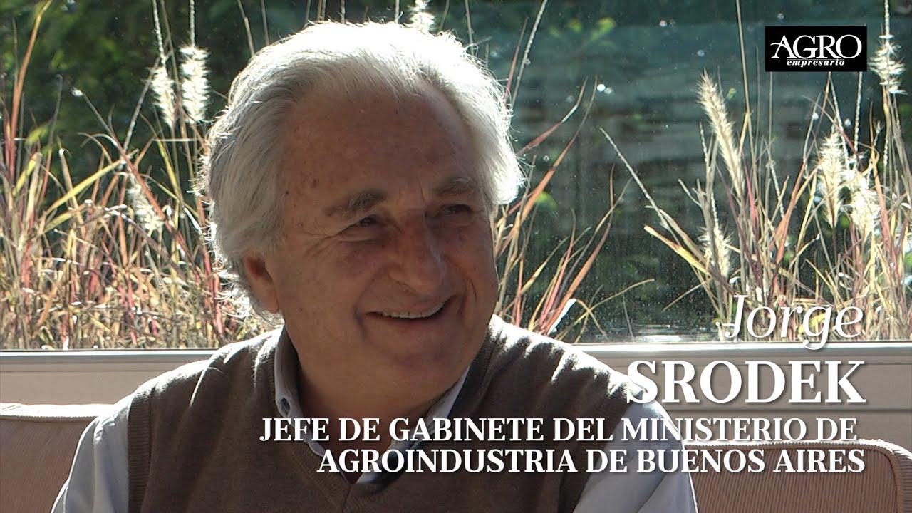 Jorge Srodek - Jefe de Gabinete del Ministerio de Agroindustria de la Provincia de Buenos Aires
