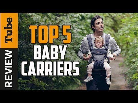✅Baby Carrier: Best Baby Carrier 2018 (Buying Guide)