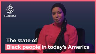 What is the state of Black people in today's America? | We Need To Talk
