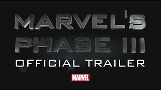 Trailer of Marvel's Phase 3 (2016 - 2019) - Upcoming Movies