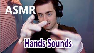 АСМР Звуки рук (сухие, влажные, перчатки) / ASMR Hands Sounds | ASMR Russian
