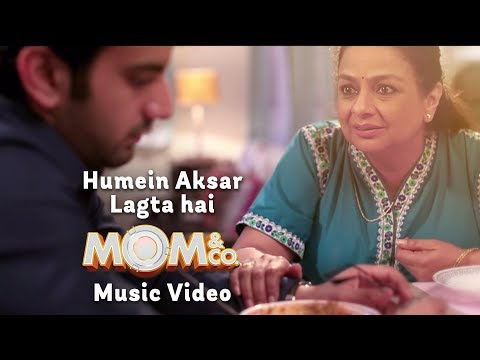 Mom & Co.   Mother's Day Special   Humein Aksar Lagta Hai   Music Video   The Zoom Studios