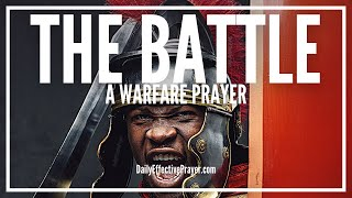 Prayer For Battle | Powerful Spiritual Battle Prayers