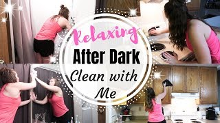 RELAXING AFTER DARK CLEAN WITH ME \ EVENING CLEANING ROUTINE \ ENTIRE APARTMENT CLEANING