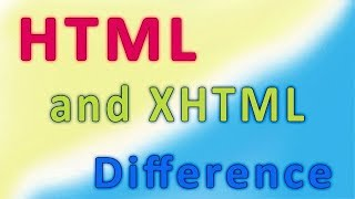 HTML and  XHTML difference