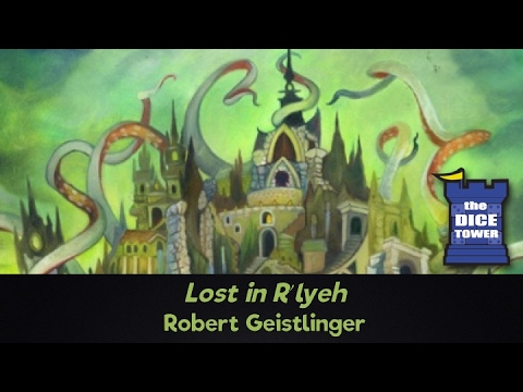 Lost in R'lyeh Review - with Robert Geistlinger