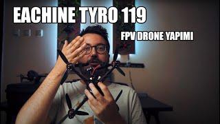 Eachine TYRO 119 FPV Drone Yapım Videosu   Gümrükten Drone Parçası Geçir(eme)mek