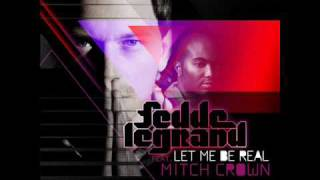 Fedde Le Grand ft. Mitch Crown - Let Me Be Real (Hook N Sling vs. Goodwill Remix)