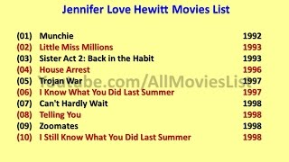 Jennifer Love Hewitt Movies List