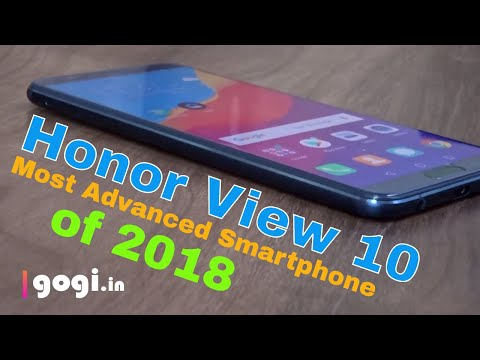 Honor View 10 review (in Hindi) –  Most Advanced AI Smartphone of 2018