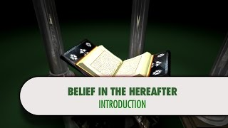Belief in the Hereafter, Preface