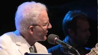 Steve Martin Steep Canyon Rangers ~ Daddy Played the Banjo ~ Delfest 2012