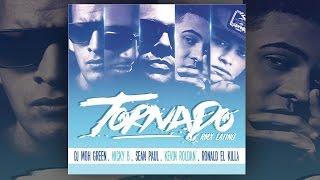 Dj Moh GReen Feat. Kevin Roldan x SEAN PAUL x Ronald El Killa x NICKY B 'Tornado' RMX Latino (AUDIO)