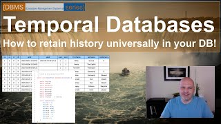 What are Temporal Databases? How databases automatically retain history (temporal data).